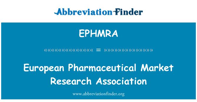 EPHMRA: Asociación de investigación de mercado farmacéutico europeo