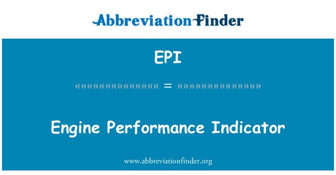 EPI: Engine Performance Indicator
