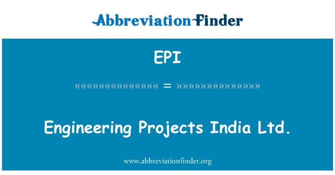 EPI: Engineering Projects India Ltd.