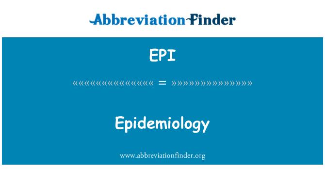 EPI: Epidemiology