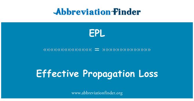 EPL: Effective Propagation Loss