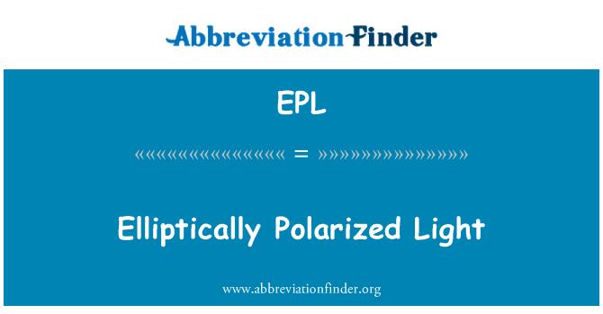 EPL: Elliptically Polarized Light
