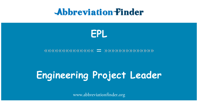EPL: Engineering Project Leader