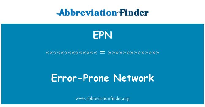 EPN: Error-Prone Network