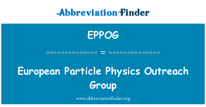 EPPOG: European Particle Physics Outreach Group