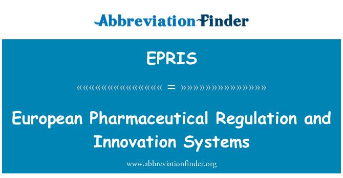 EPRIS: 欧洲医药监管和创新系统
