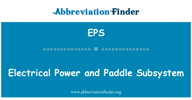 EPS: Electrical Power and Paddle Subsystem