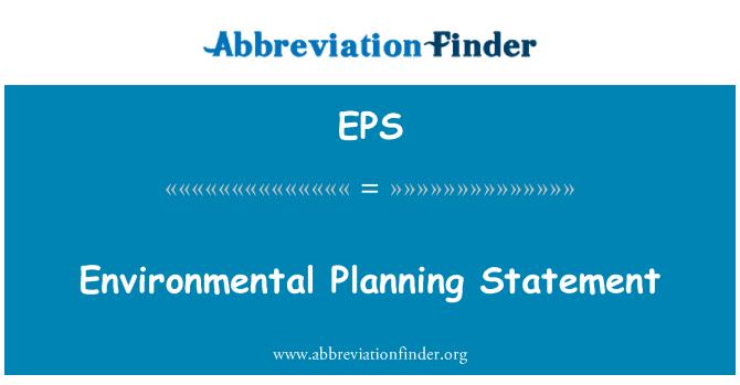 EPS: Environmental Planning Statement