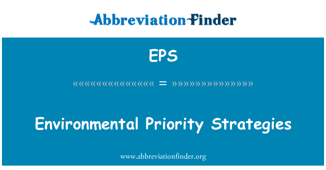 EPS: Environmental Priority Strategies