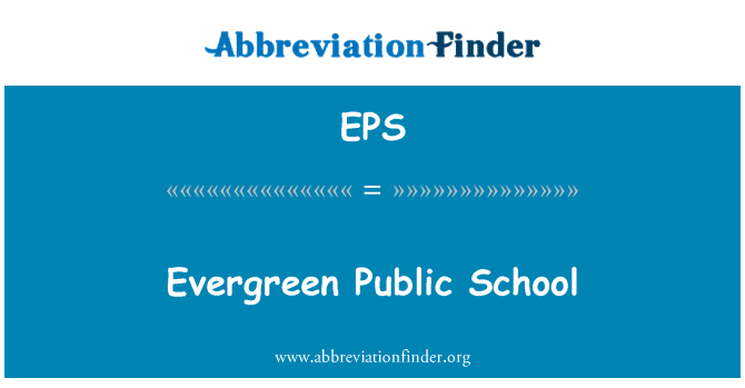 EPS: Evergreen Public School