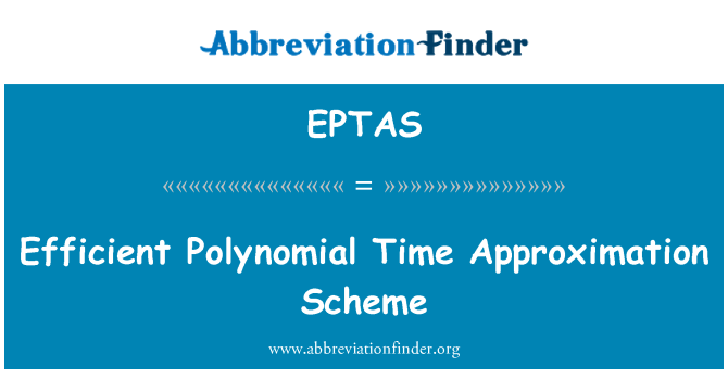 EPTAS: Esquema de aproximación de tiempo Polinómico eficiente