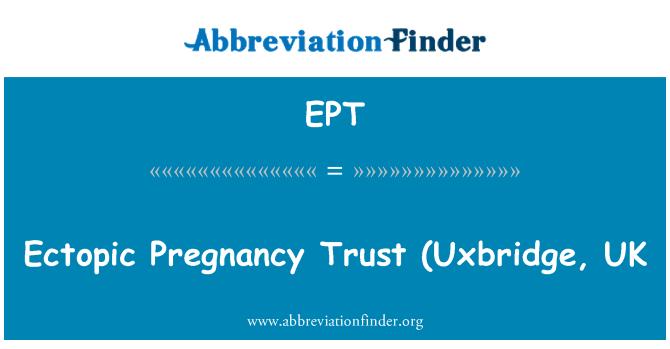 EPT: Ectopic Pregnancy Trust (Uxbridge, UK
