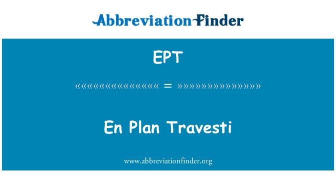 EPT: En Plan Travesti