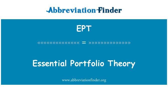 EPT: Essential Portfolio Theory