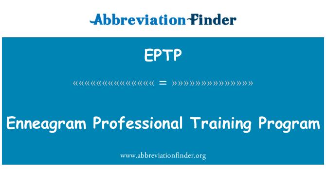EPTP: Enneagram Professional Training Program