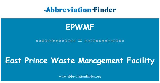 EPWMF: Este príncipe gestión de desechos