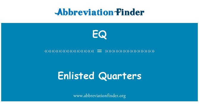 EQ: Enlisted Quarters