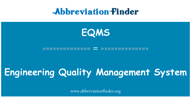 EQMS: Engineering Quality Management System