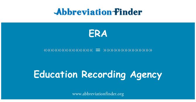 ERA: Education Recording Agency