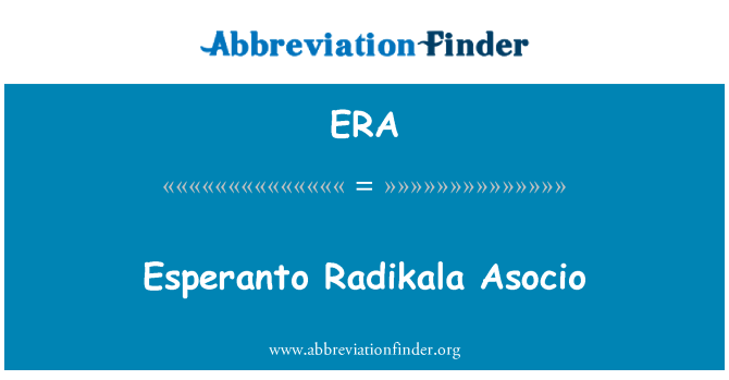 ERA: Esperanto Radikala Asocio