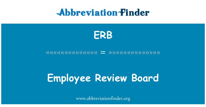 ERB: Employee Review Board