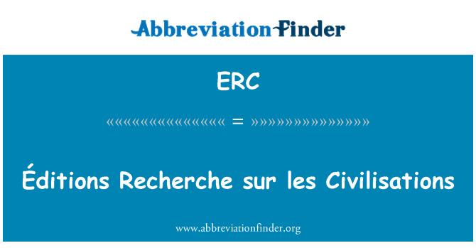 ERC: Éditions Recherche sur les Civilisations