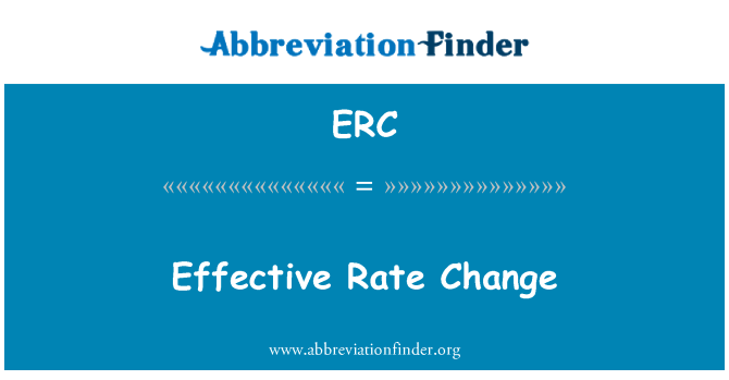 ERC: Effective Rate Change