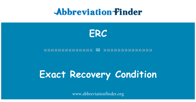 ERC: Exact Recovery Condition