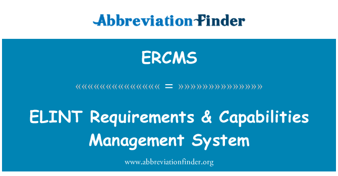 ERCMS: ELINT Requirements & Capabilities Management System