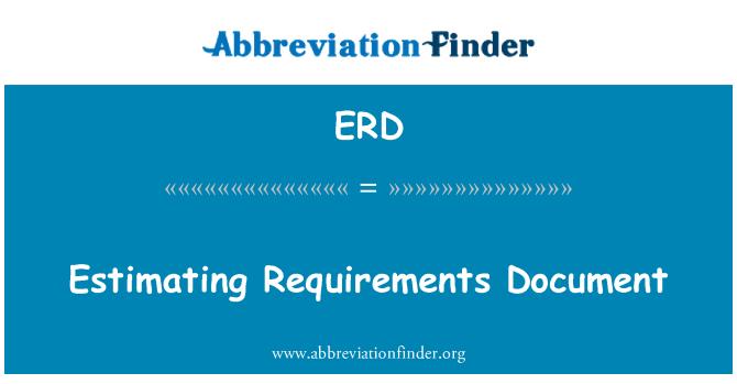 ERD: Estimating Requirements Document