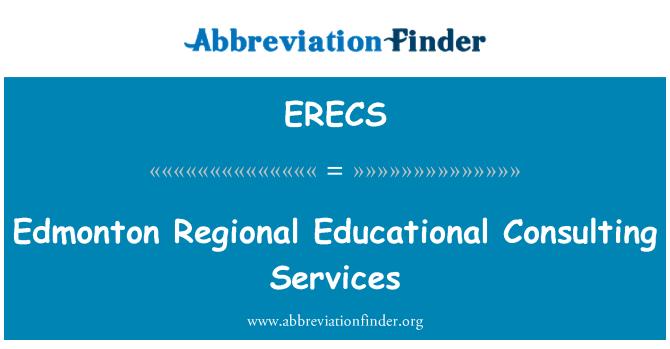 ERECS: Edmonton Regional Educational Consulting Services