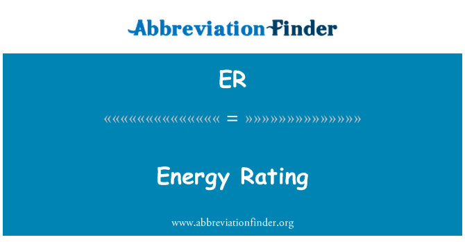 ER: Energy Rating