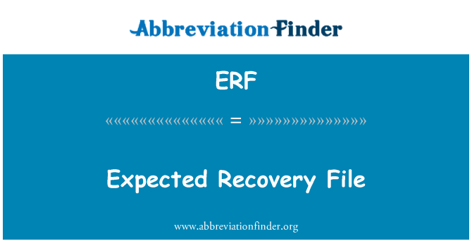 ERF: Expected Recovery File