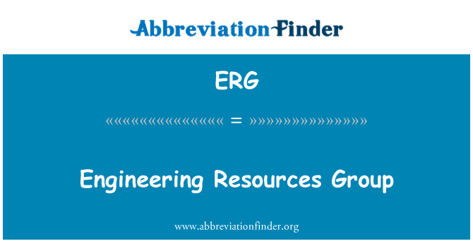 ERG: Engineering Resources Group