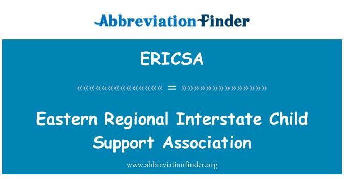 ERICSA: Eastern Regional Interstate Child Support Association