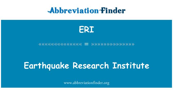 ERI: Earthquake Research Institute