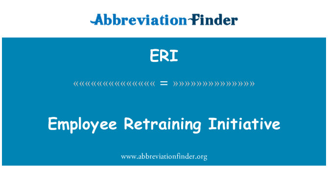 ERI: Employee Retraining Initiative