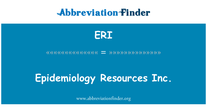 ERI: Epidemiology Resources Inc.
