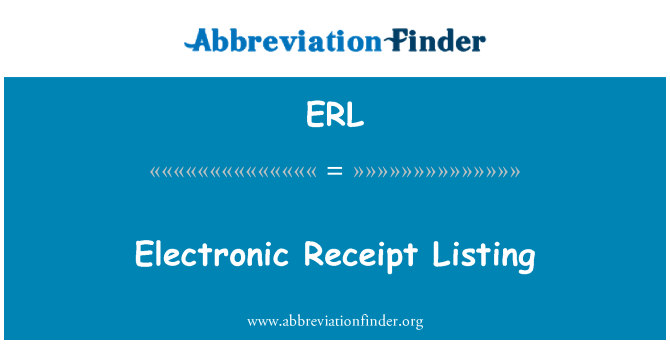 ERL: Electronic Receipt Listing