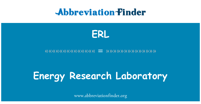 ERL: Energy Research Laboratory