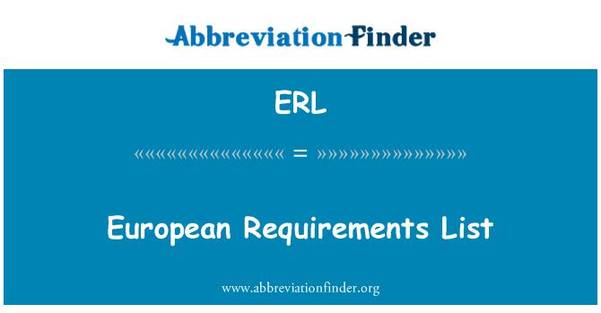 ERL: European Requirements List