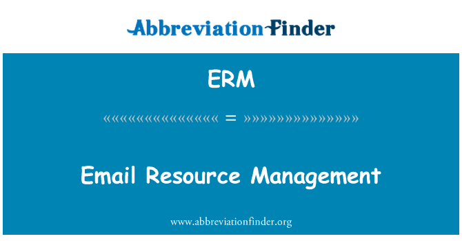 ERM: Email Resource Management