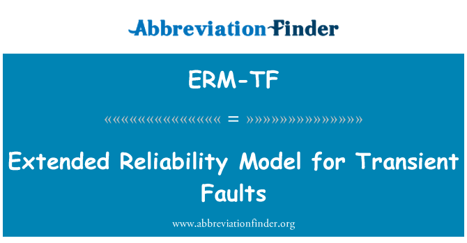 ERM-TF: Extended Reliability Model for Transient Faults