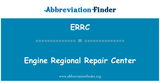 ERRC: Motor bölge onarım merkezi