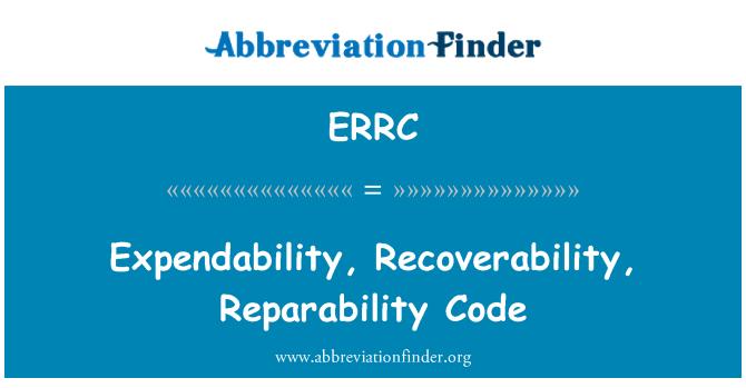 ERRC: Pekâlâ, özelikler, Reparability kodu