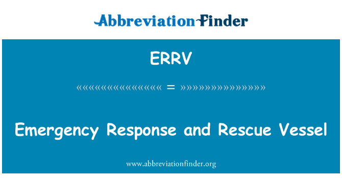 ERRV: Emergency Response and Rescue Vessel