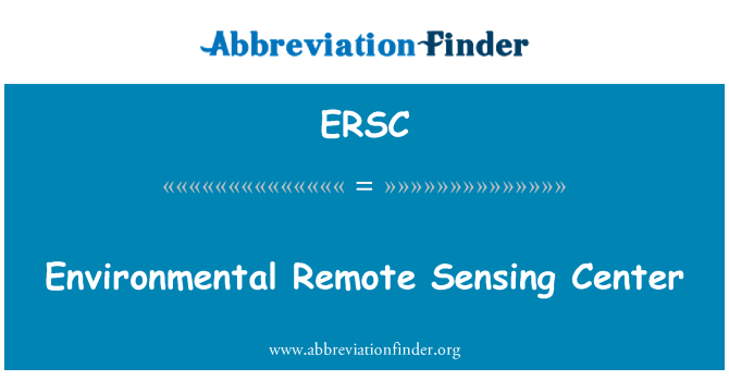 ERSC: Κέντρο Περιβαλλοντικής απομακρυσμένη τηλεπισκόπησης