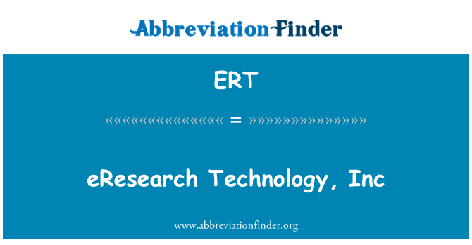 ERT: eResearch Technology, Inc