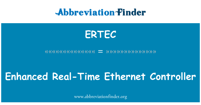 ERTEC: Enhanced Real-Time Ethernet Controller