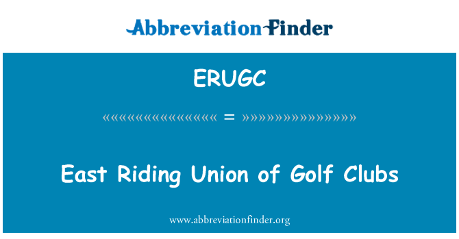 ERUGC: East Riding Union of Golf Clubs